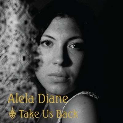 Take Us Back - EP - Alela Diane