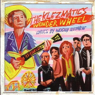 Wonder Wheel - The Klezmatics