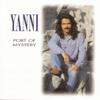Port of Mystery - Yanni