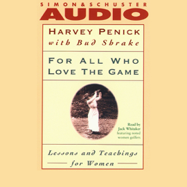 For All Who Love the Game: Lessons and Teachings for Women audiobook