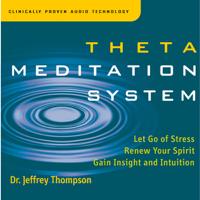 Jeffrey Thompson - Theta Meditation System artwork