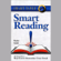 Russell Stauffer and Marcia Reynolds - Smart Reading: Read Fast and Remember Every Detail (Unabridged)