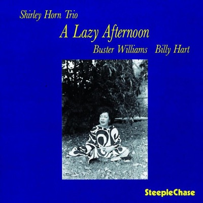A Lazy Afternoon - Shirley Horn