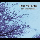 Hank Topless - Happy Time Blues