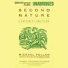 Michael Pollan - Second Nature: A Gardener's Education (Unabridged)  artwork