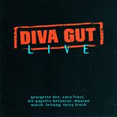 Diva Gut - Live