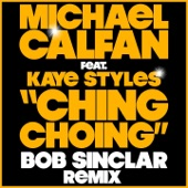 Ching Choing (Bob Sinclar Remix) - Single