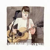 Colin Meloy - California One/Youth And The Beauty Brigade/Ask