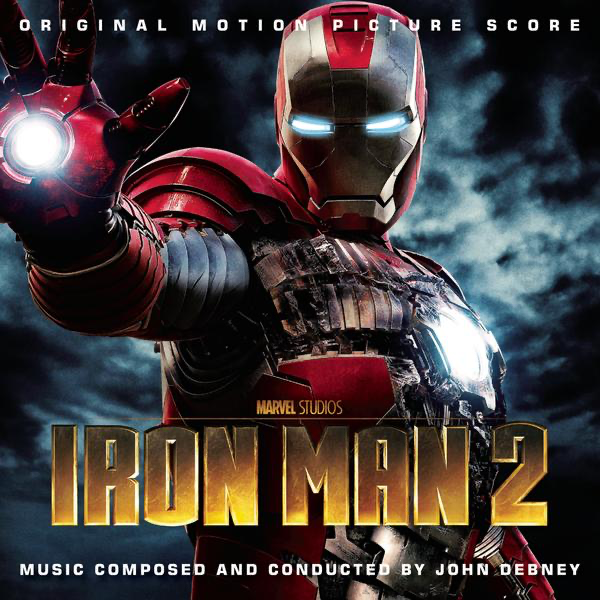 Iron Man 2 (Original Motion Picture Score) John Debney