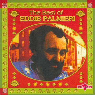 The Best of Eddie Palmieri - Eddie Palmieri