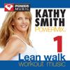 Kathy Smith PowerMix Walking: 30 Min Non-Stop Workout - 128-133bpm for Walking, Cardio & General Fitness - Power Music Workout