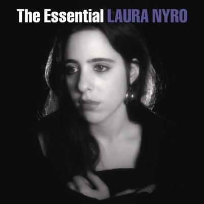The Essential Laura Nyro - Laura Nyro