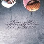 Brazzaville - Ugly Babylon