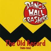 Dance Hall Crashers - He Wants Me Back