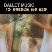 Ballet Music for Children and Kids - Ballet Dance Company - Ballet Dance Company
