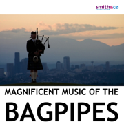 Magnificent Music of the Bagpipes - Various Artists - Various Artists