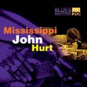 Mississippi John Hurt - Blessed Be The Name