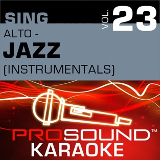 Sing Alto – Jazz, Vol.23 (Karaoke Performance Tracks) – ProSound Karaoke Band