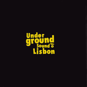 Underground Sound of Lisbon: Early Years - The Singles Collection 1993 - 1998