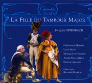 Jacques Offenbach: La fille du tambour major - Richard Blareau & Jacques Offenbach - Richard Blareau & Jacques Offenbach
