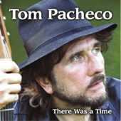 Tom Pacheco - Butterfly