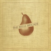 The Belle Brigade - My Goodness
