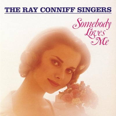 Somebody Loves Me - Ray Conniff