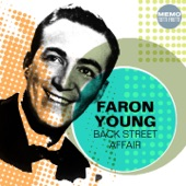 Faron Young - Live Fast Love Hard Die Young