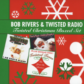 The Twelve Pains Of Christmas-Bob Rivers & Twisted Radio