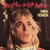Mick Ronson - Slaughter on Tenth Avenue