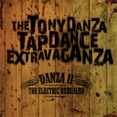 The Tony Danza Tapdance Extravaganza - You Gonna Buy the Beers or the Whole Damn Bar