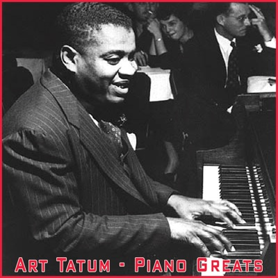 Piano Greats - Art Tatum