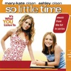 So Little Time (Music From the Mary-Kate & Ashely Olsen Movie)