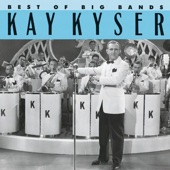 Kay Kyser and His Orchestra - Don't Sit Under The Apple Tree (Album Version)