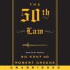 50 Cent & Robert Greene - The 50th Law (Unabridged)  artwork