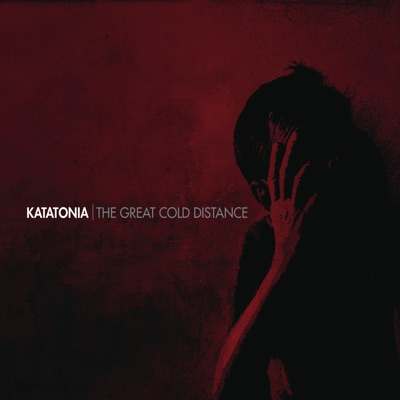 The Great Cold Distance - Katatonia