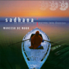 Sadhana - Maneesh De Moor