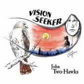 Vision Seeker - A Journey in Native Flute, Drum & Voice