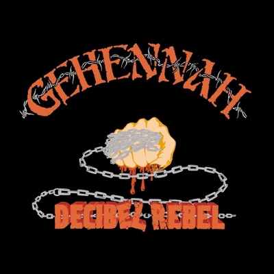 Decibel Rebel - Gehennah