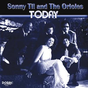 Sonny Til & The Oreoles - Today