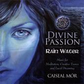 Divine Passion- Rain Water