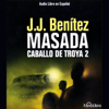 J.J. Benitez - Masada. Caballo de Troya 2 [Masada: The Trojan Horse, Book 2]  artwork