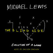 Download The Blind Side: Evolution of a Game Audio Book