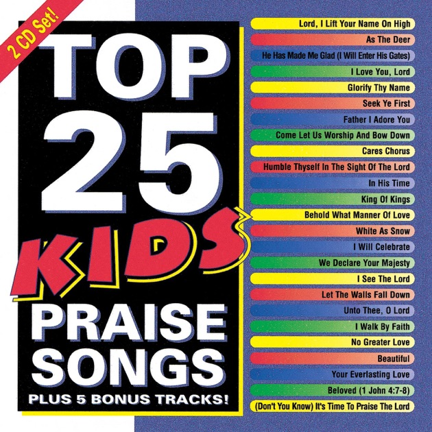 Let Me Love You Song Download: Kids Praise Songs By Kids' Praise! Company On ITunes