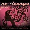 No-Lounge - Io ti darò di più artwork