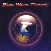 Blue Wave Theory - D'yer Moon