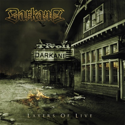 Layers of Live - Darkane