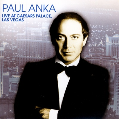 Live At Caesar's Palace, las Vegas - Paul Anka