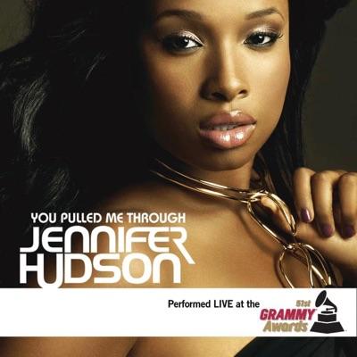 You Pulled Me Through (Live At the 51st Grammy Awards) - Single - Jennifer Hudson