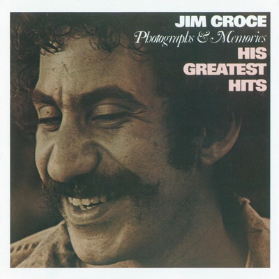 Photographs & Memories: His Greatest Hits - Jim Croce album